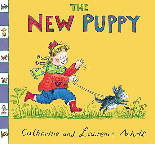 9781408302101: The New Puppy (Anholt Family Favourites)
