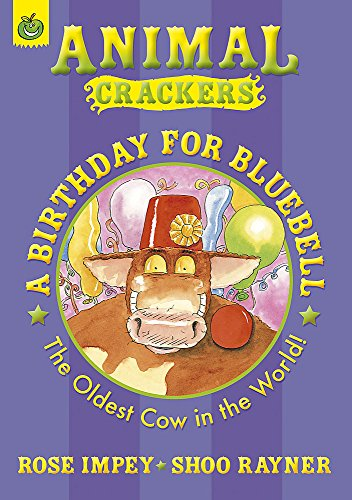 9781408302934: A Birthday for Bluebell (Animal Crackers)