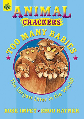Too Many Babies (Animal Crackers): Rayner, Shoo and