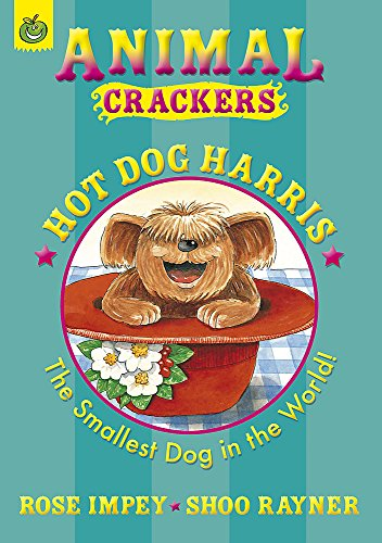 Hot Dog Harris (Animal Crackers): Impey, Rose