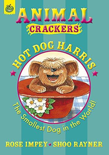 Hot Dog Harris (Animal Crackers): Impey, Rose