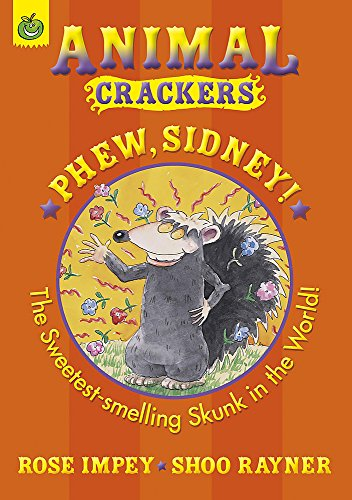 Phew Sidney (Animal Crackers): Impey, Rose