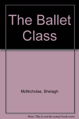 9781408303191: The Ballet Class: Australia Bk & Cd