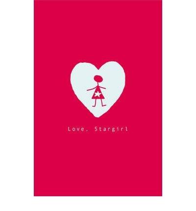 9781408303313: Love, Stargirl