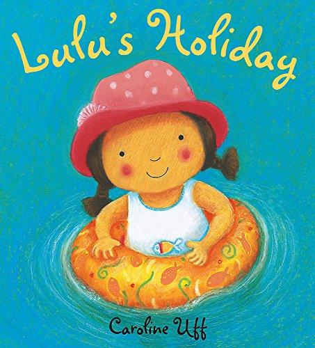 9781408303399: Lulu's Holiday