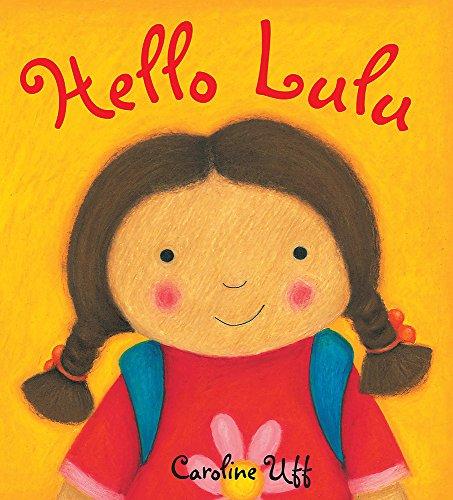 9781408303412: Hello Lulu