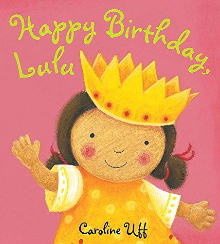 9781408303429: Happy Birthday Lulu