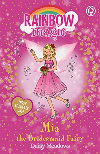 9781408303481: Rainbow Magic: Mia the Bridesmaid Fairy