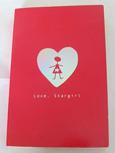 9781408303580: Love, Stargirl