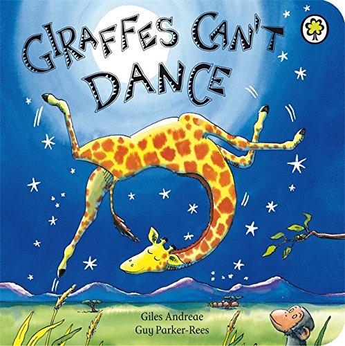 9781408303702: Giraffes Can't Dance Board Book