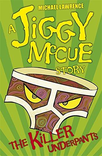 9781408304013: The Killer Underpants (Jiggy McCue)