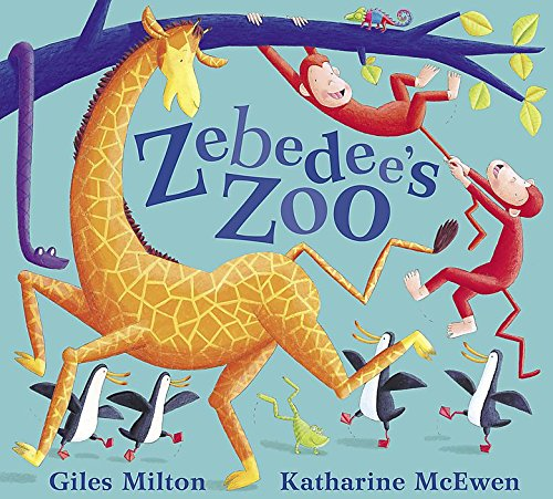 Zebedee's Zoo (1408304317) by Milton, Giles