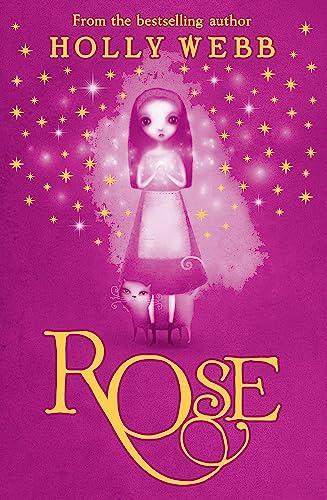 9781408304471: Rose
