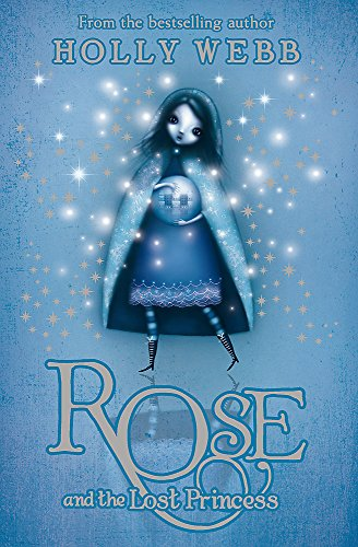 9781408304488: Rose and the Lost Princess
