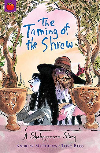 9781408305058: The Taming of the Shrew (A Shakespeare Story)