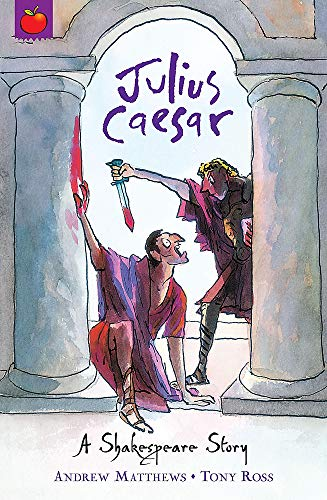 Shakespeare Stories Julius Caesar (9781408305065) by Andrew Matthews