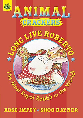 Long Live Roberto (Animal Crackers): Impey, Rose