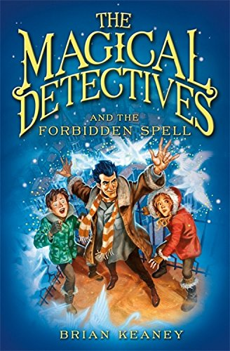9781408306826: The Magical Detective Agency: The Magical Detectives and the Forbidden Spell