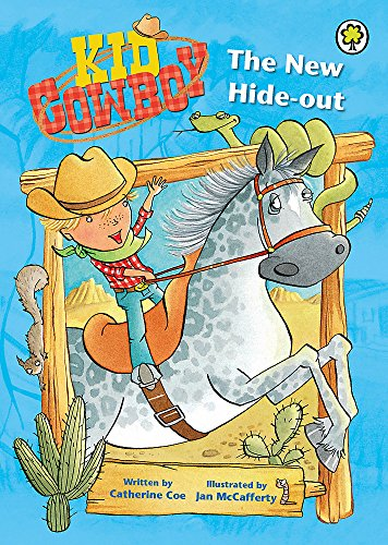 9781408306833: The New Hide-out (Kid Cowboy)