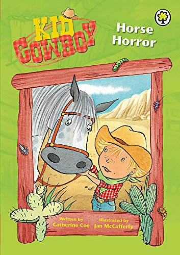 Kid Cowboy: Horse Horror: Coe, Catherine