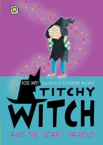 Titchy Witch and the Scary Haircut (1408307138) by Rose Impey