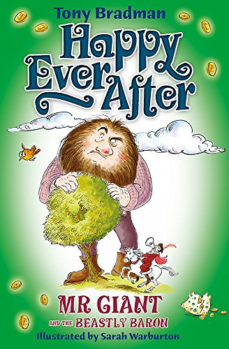 9781408307571: Happy Ever After: Mr Giant and the Beastly Baron
