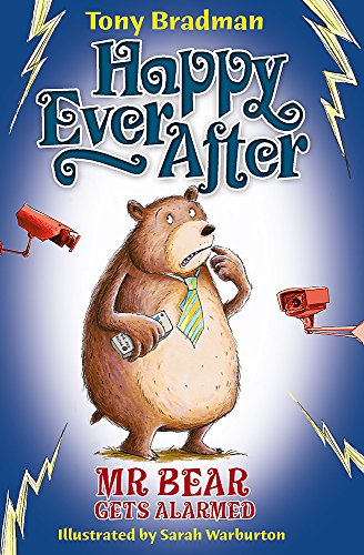 9781408307588: Happy Ever After: Mr Bear Gets Alarmed