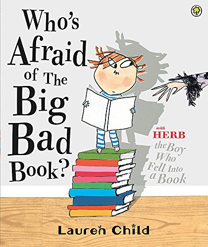 9781408307724: Who's Afraid of the Big Bad Book?