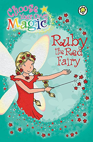 9781408307892: Ruby the Red Fairy: Choose Your Own Magic (Rainbow Magic)