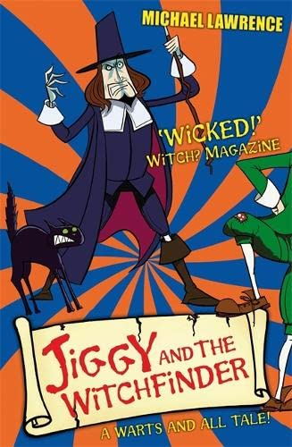 9781408308059: Jiggy and the Witchfinder: A Warts and All Tale! (Jiggy's Genes)