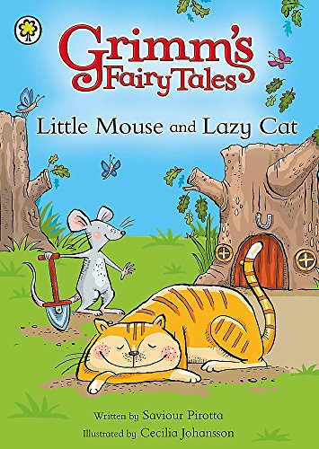 9781408308387: Little Mouse and Lazy Cat (Grimm's Fairy Tales)