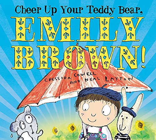 9781408308486: Cheer Up Your Teddy Emily Brown