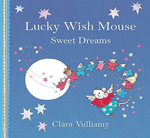 9781408309001: Sweet Dreams (Lucky Wish Mouse)