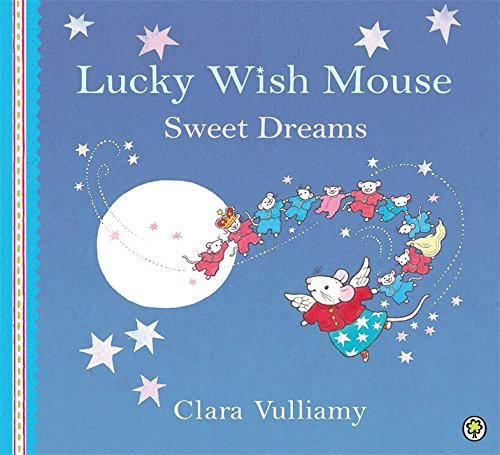 9781408309018: Sweet Dreams (Lucky Wish Mouse)