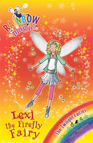 9781408309070: Lexi the Firefly Fairy: The Twilight Fairies Book 2 (Rainbow Magic)