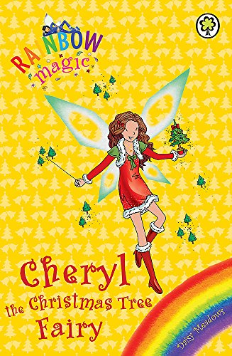 9781408309155: Cheryl the Christmas Tree Fairy (Rainbow Magic)