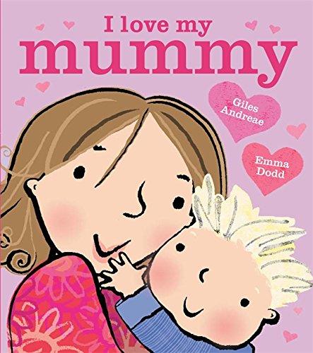 9781408309568: I Love My Mummy