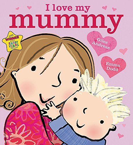 9781408309575: I Love My Mummy (Orchard Books)