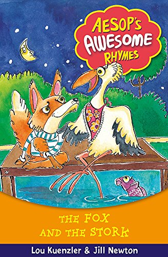 Aesop's Awesome Rhymes: 4: The Fox and the Stork: Kuenzler, Lou
