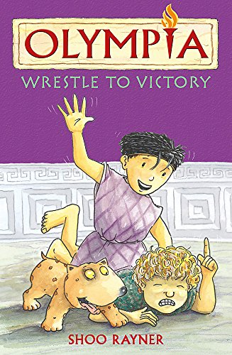 9781408311882: Wrestle to Victory (Olympia)