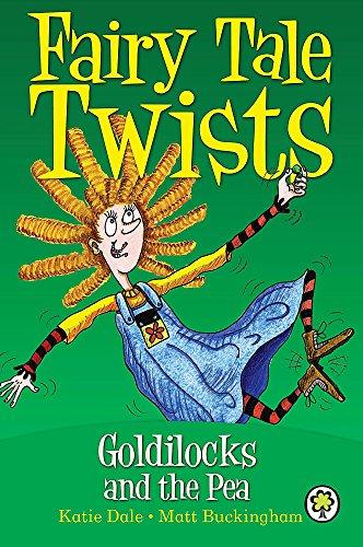9781408312193: Goldilocks and the Pea (Fairy Tale Twists)