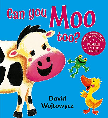 9781408312285: Can You Moo Too?