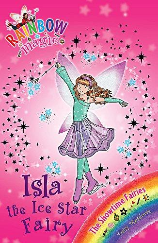 9781408312926: Isla the Ice Star Fairy (Rainbow Magic: Showtime Fairies)