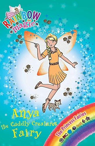 Anya the Cuddly Creatures Fairy (Rainbow Magic: The Princess Fairies): Meadows, Daisy