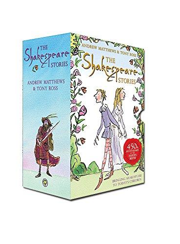 The Shakespeare Stories (Includes 16 books): Andrew Matthews; Tony