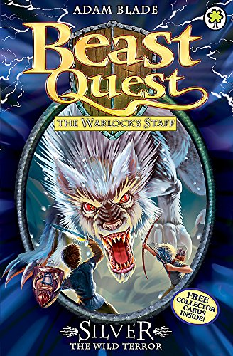 9781408313190: Silver the Wild Terror: Series 9 Book 4 (Beast Quest)