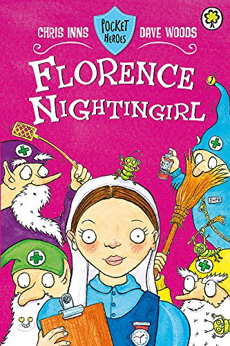 Florence Nightingirl (Pocket Heroes): Inns, Chris, Woods,