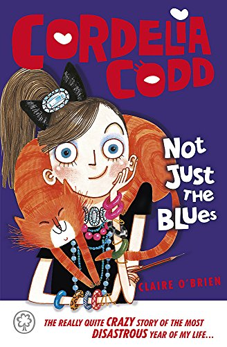 9781408314012: Not Just the Blues (Cordelia Codd)