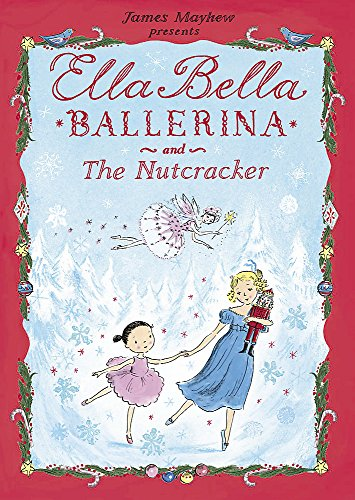 9781408314074: Ella Bella Ballerina and the Nutcracker