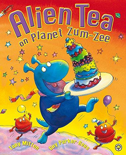 9781408314135: Alien Tea on Planet Zum-Zee